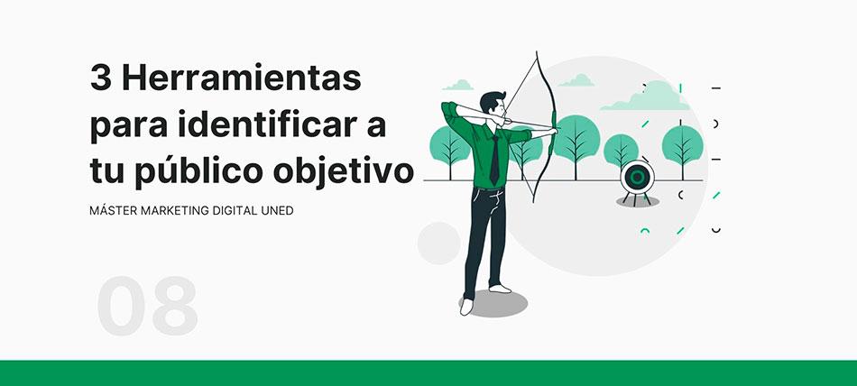 3 herramientas para identificar a tu público objetivo. Plan de marketing online