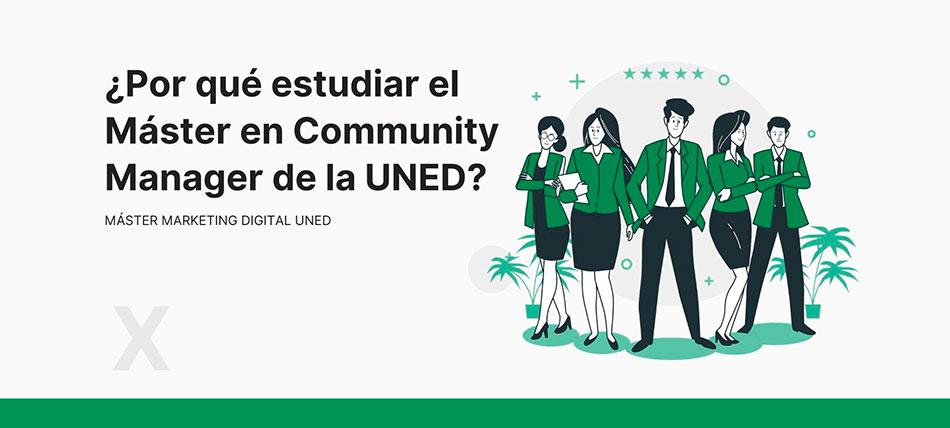 Porqué estudiar el Master en Community Manager de la UNED